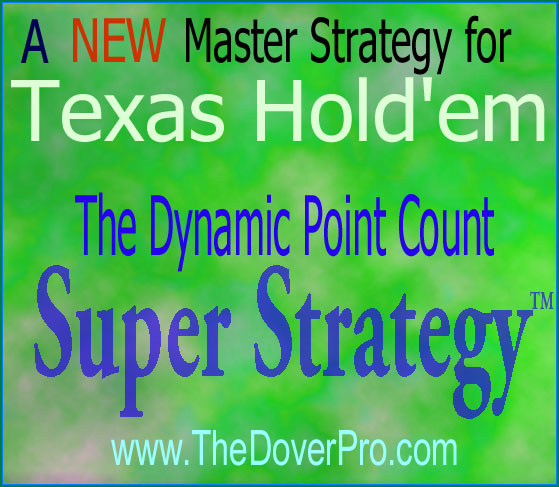 Dynamic Point Count Super Strategy for Texas Holdem Poker